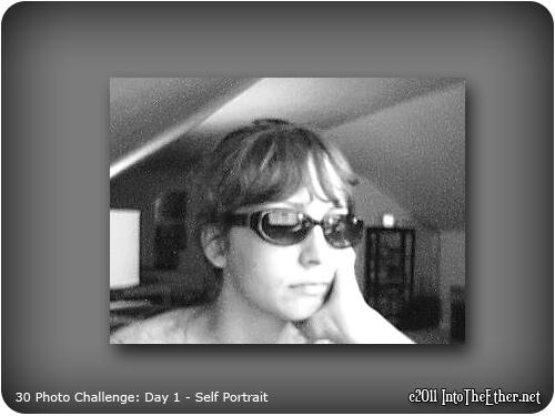 30 Day Photo Challenge: Day 1 – Self portrait